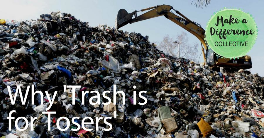 Trash-Garbage-UN-Ethical-Create-Thrive-Make-A-Difference-MAD